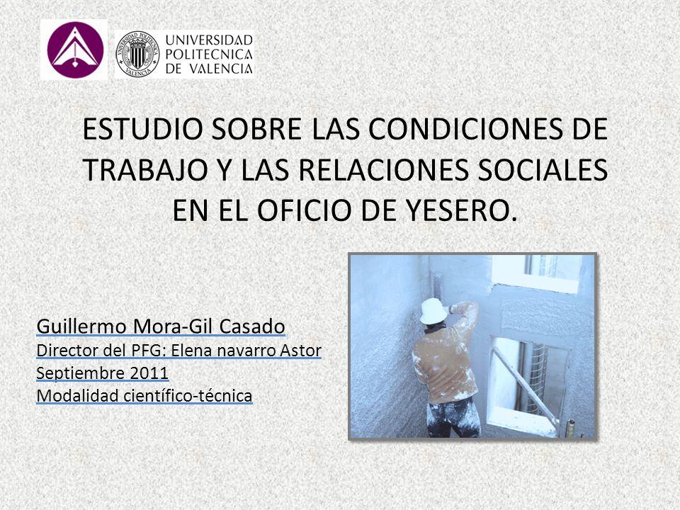 ESTUDIO SOBRE LAS CONDICIONES DE TRABAJO Y LAS RELACIONES SOCIALES EN EL OFICIO DE YESERO.