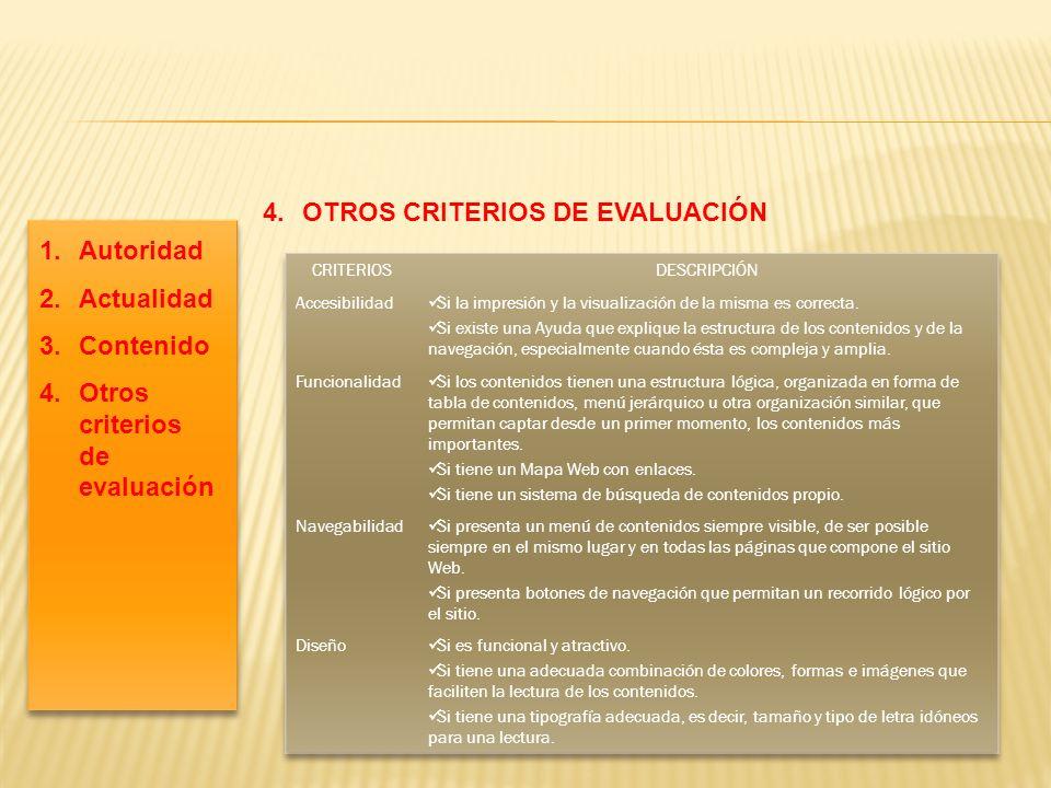 4. OTROS CRITERIOS DE EVALUACIÓN
