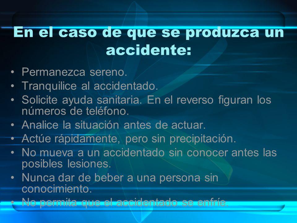 En el caso de que se produzca un accidente: