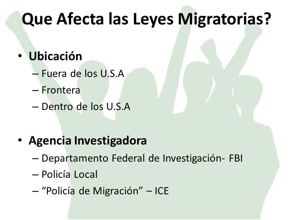 Que Afecta las Leyes Migratorias