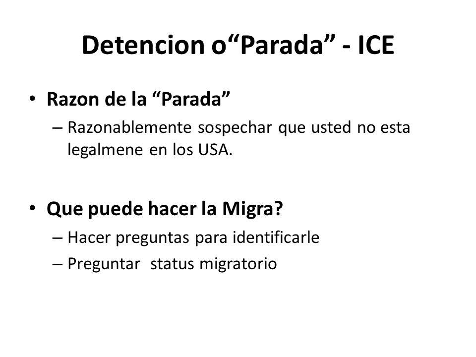 Detencion o Parada - ICE