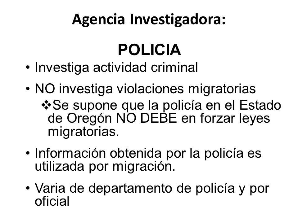 Agencia Investigadora: