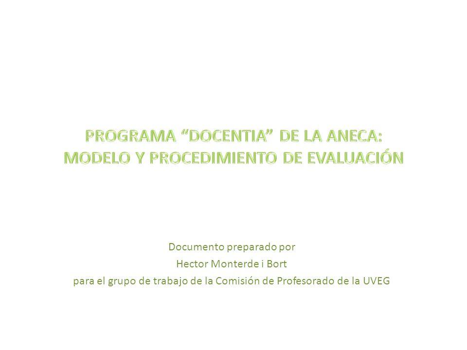 PROGRAMA DOCENTIA DE LA ANECA: MODELO Y PROCEDIMIENTO DE EVALUACIÓN