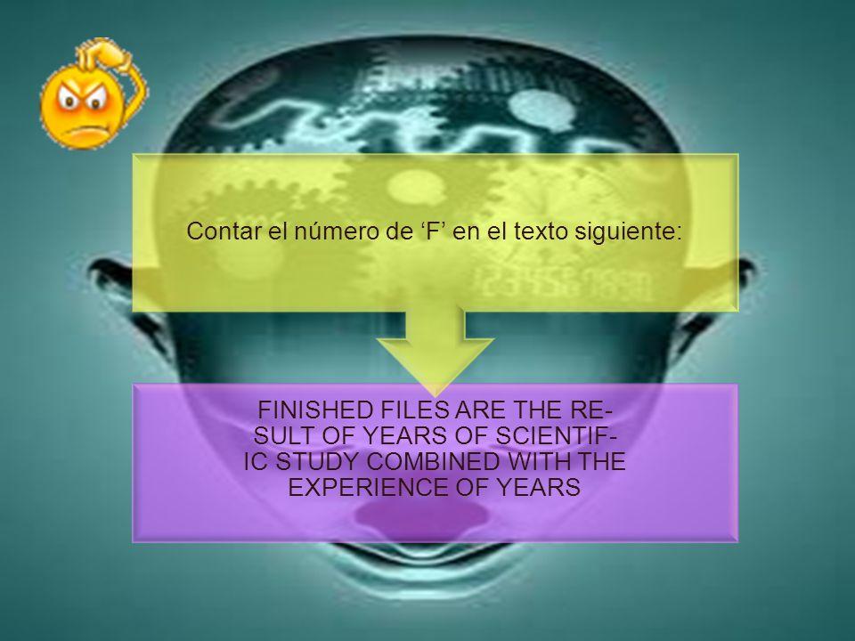 Contar el número de 'F' en el texto siguiente: