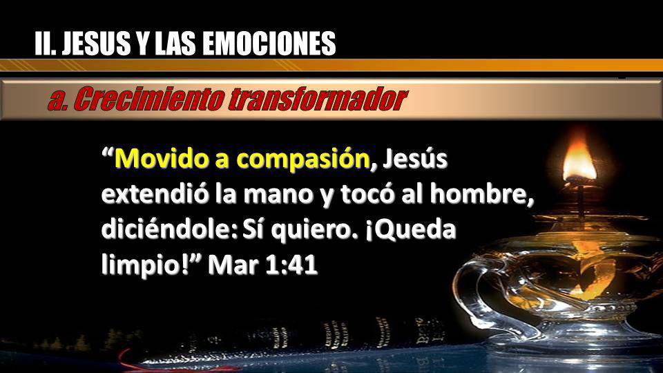II. JESUS Y LAS EMOCIONES