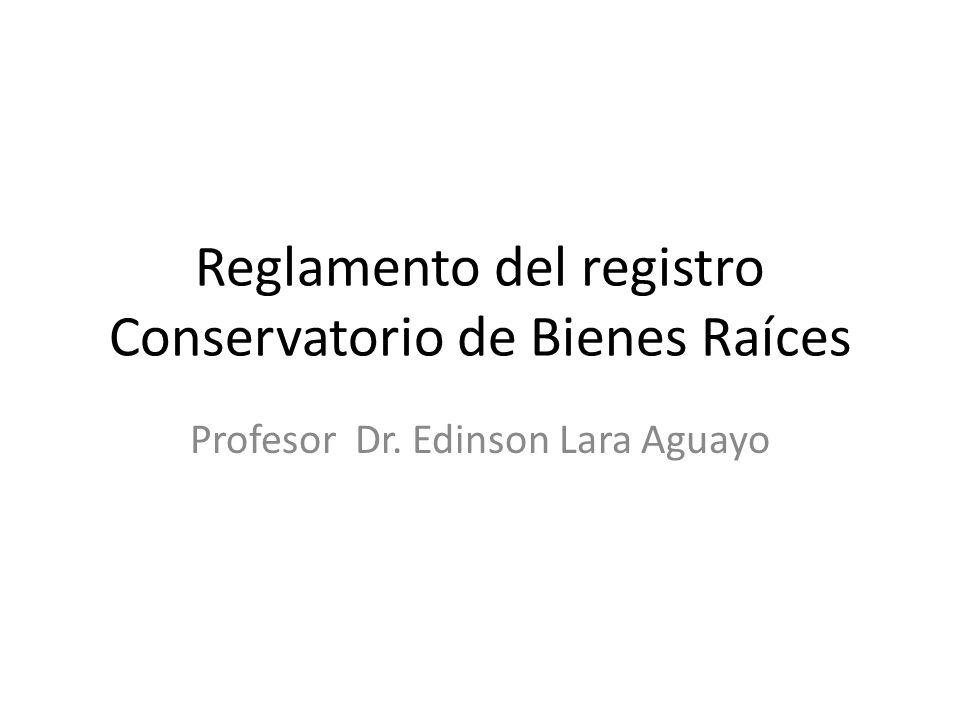 Reglamento del registro Conservatorio de Bienes Raíces