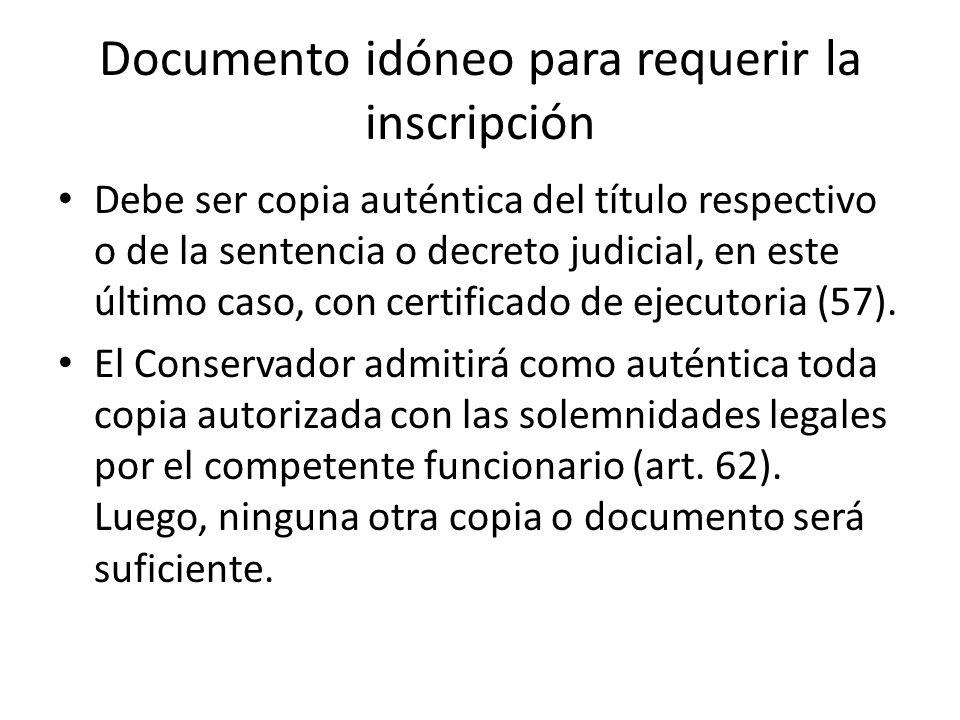 Documento idóneo para requerir la inscripción
