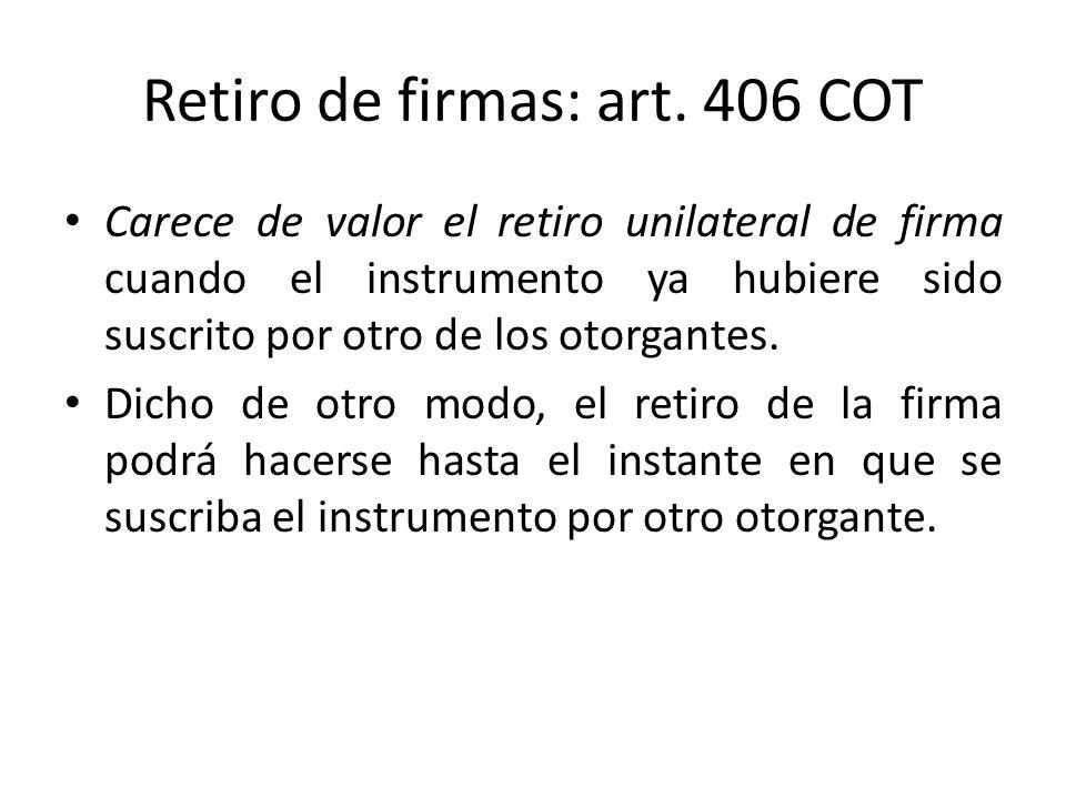 Retiro de firmas: art. 406 COT