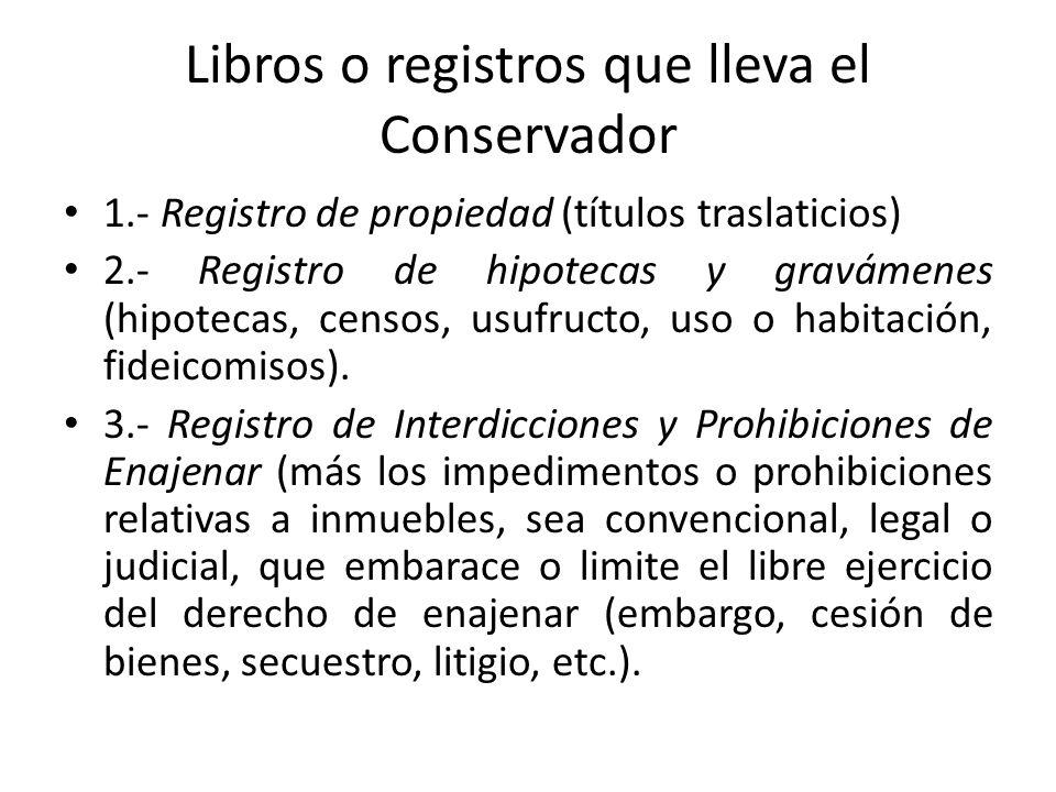 Libros o registros que lleva el Conservador