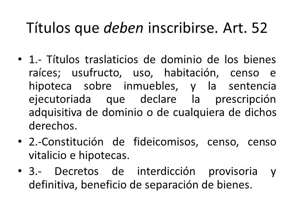 Títulos que deben inscribirse. Art. 52