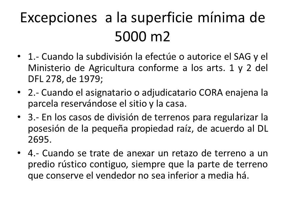 Excepciones a la superficie mínima de 5000 m2