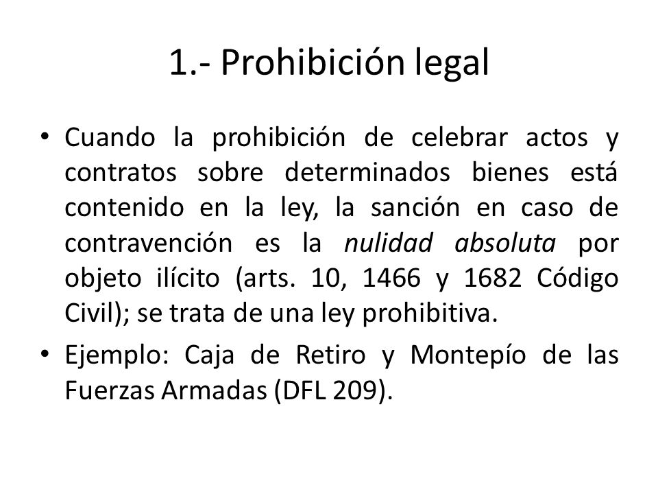 1.- Prohibición legal