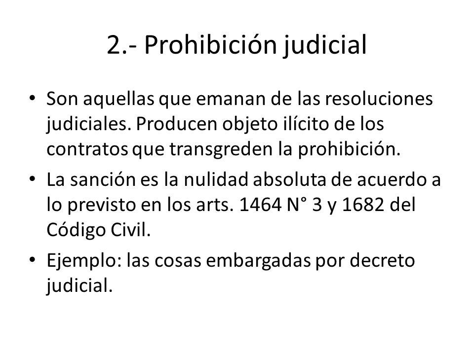 2.- Prohibición judicial