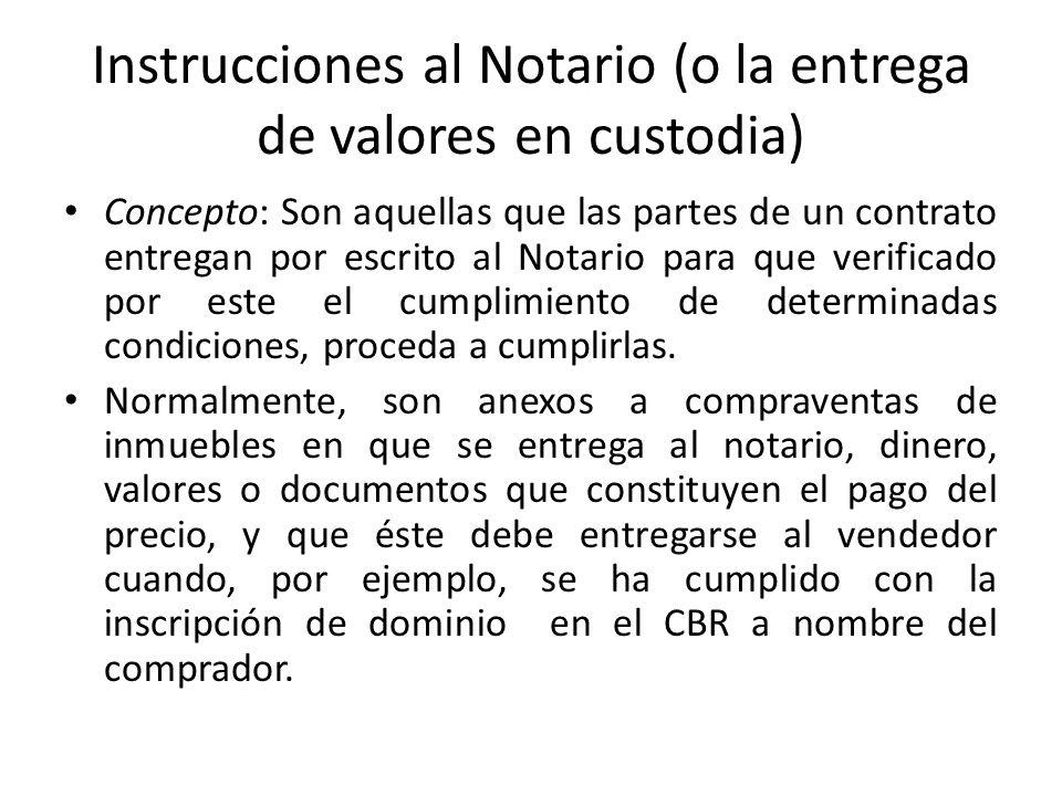 Instrucciones al Notario (o la entrega de valores en custodia)