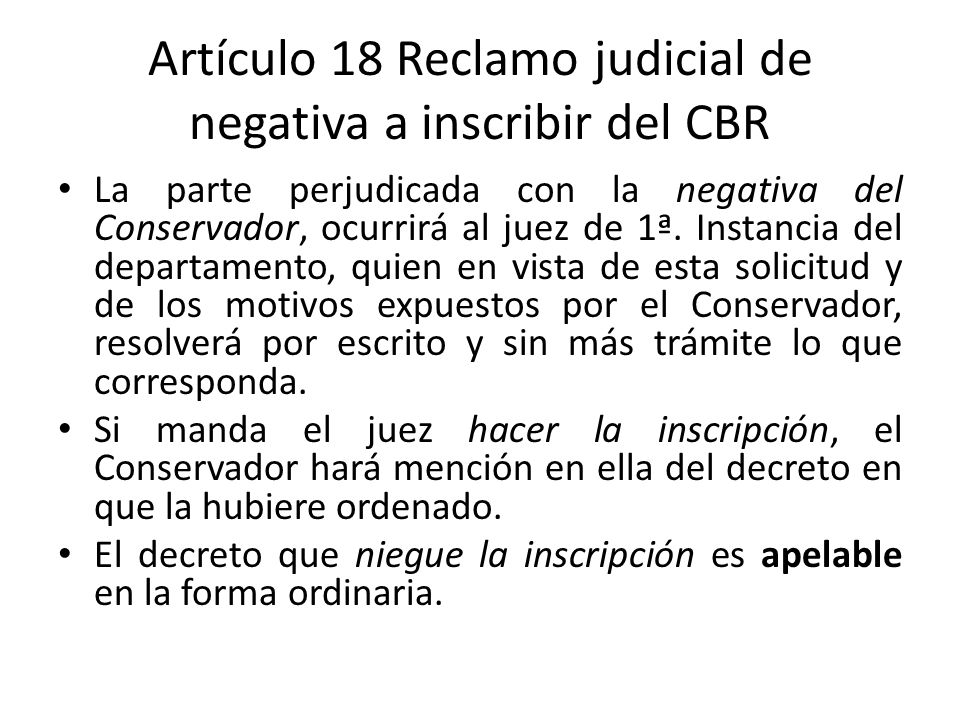 Artículo 18 Reclamo judicial de negativa a inscribir del CBR