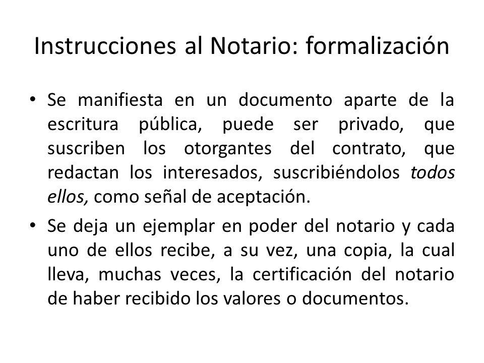 Instrucciones al Notario: formalización