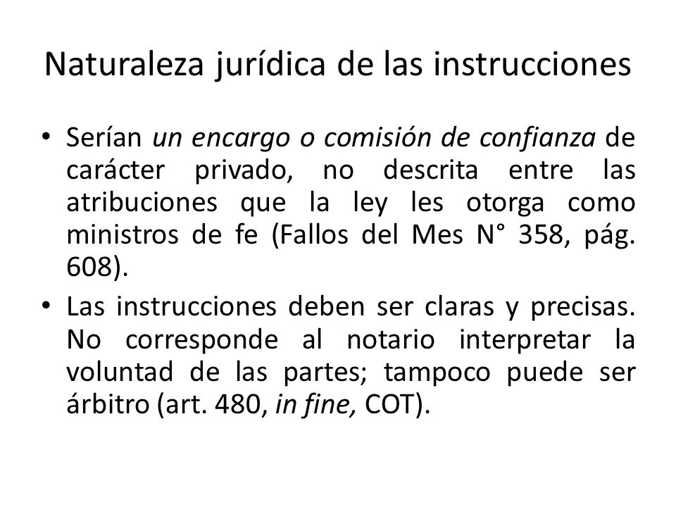 Naturaleza jurídica de las instrucciones