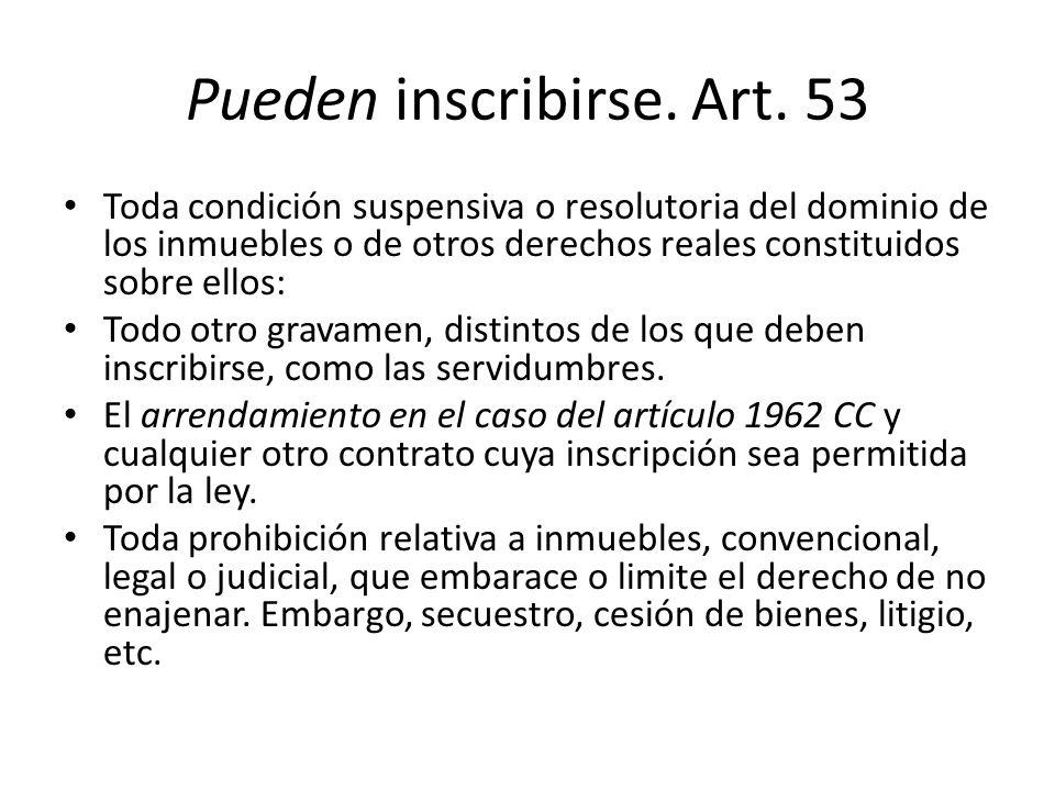 Pueden inscribirse. Art. 53