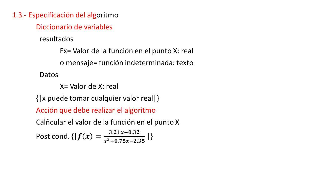 1.3.- Especificación del algoritmo