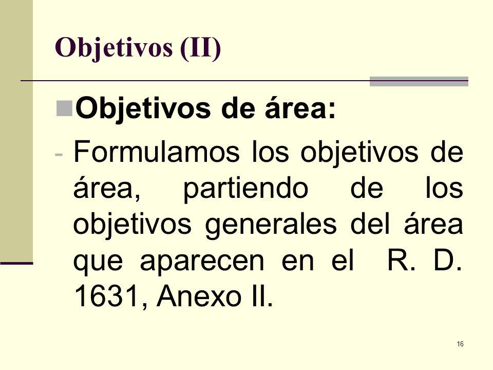 Objetivos (II)Objetivos de área: