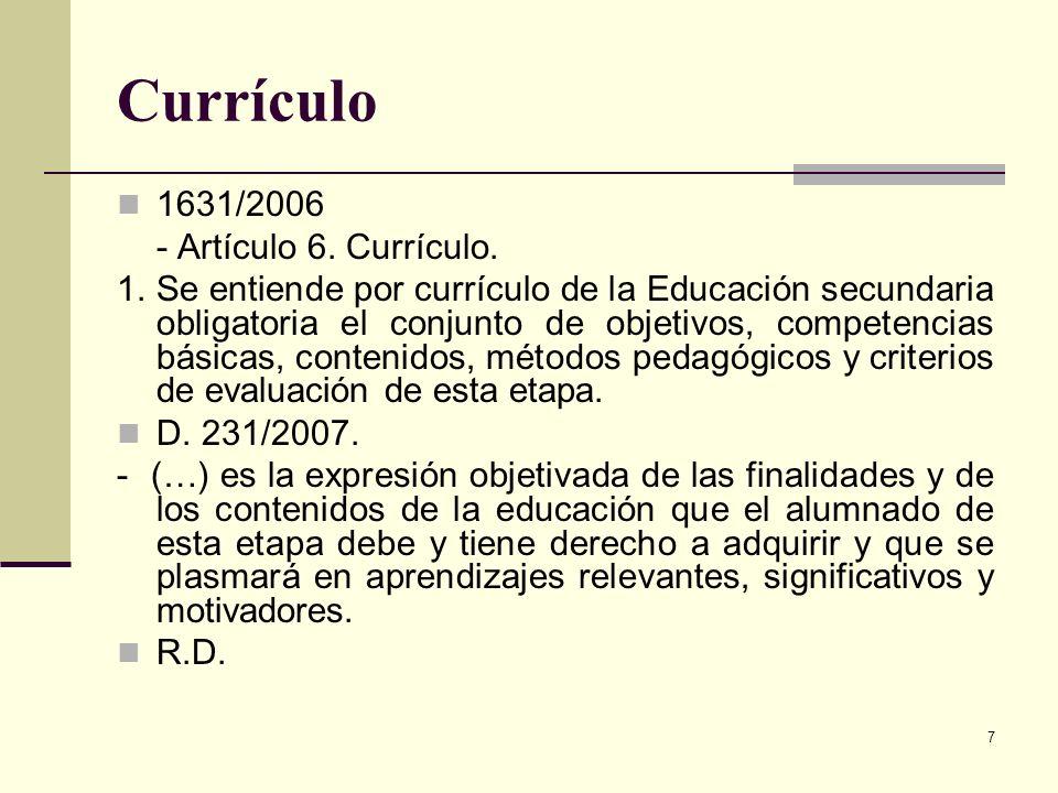 Currículo 1631/2006 - Artículo 6. Currículo.