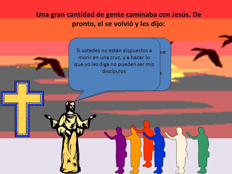Una gran cantidad de gente caminaba con Jesús