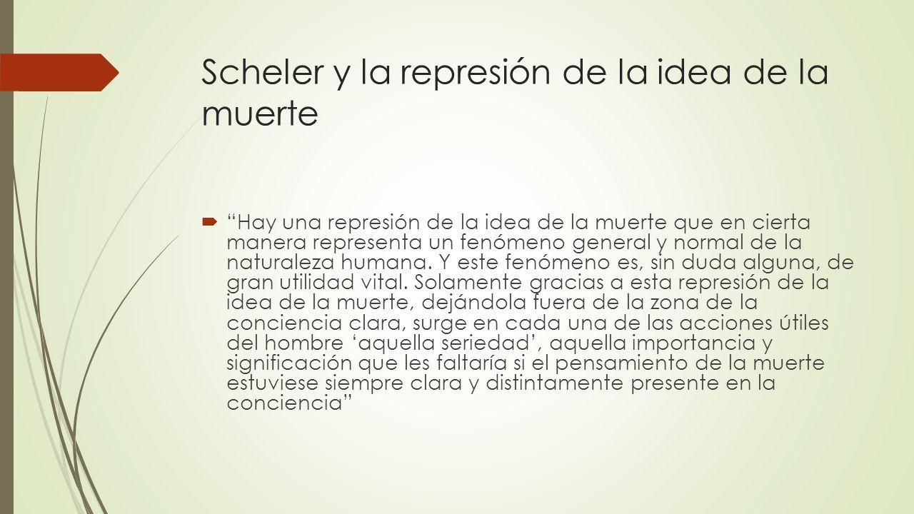 Scheler y la represión de la idea de la muerte