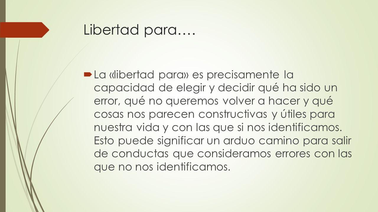 Libertad para….
