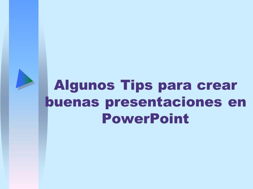 Algunos Tips para crear buenas presentaciones en PowerPoint