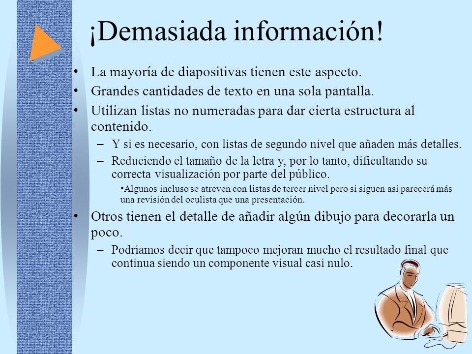¡Demasiada información!