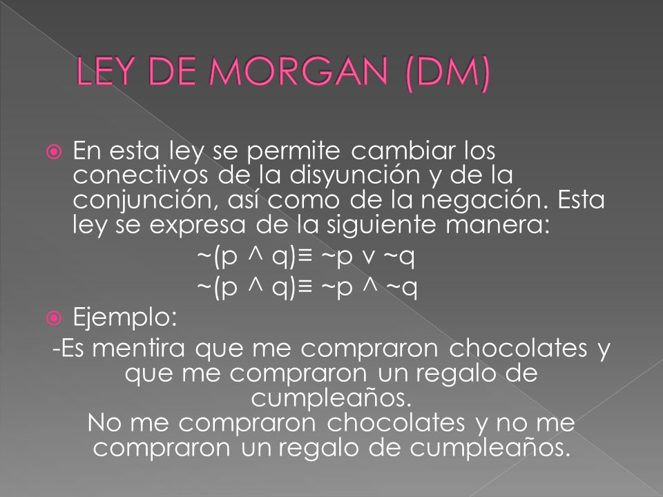 LEY DE MORGAN (DM)