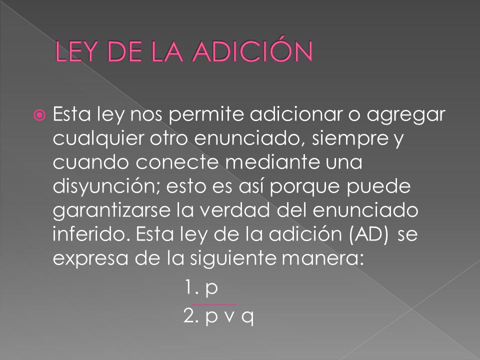 LEY DE LA ADICIÓN