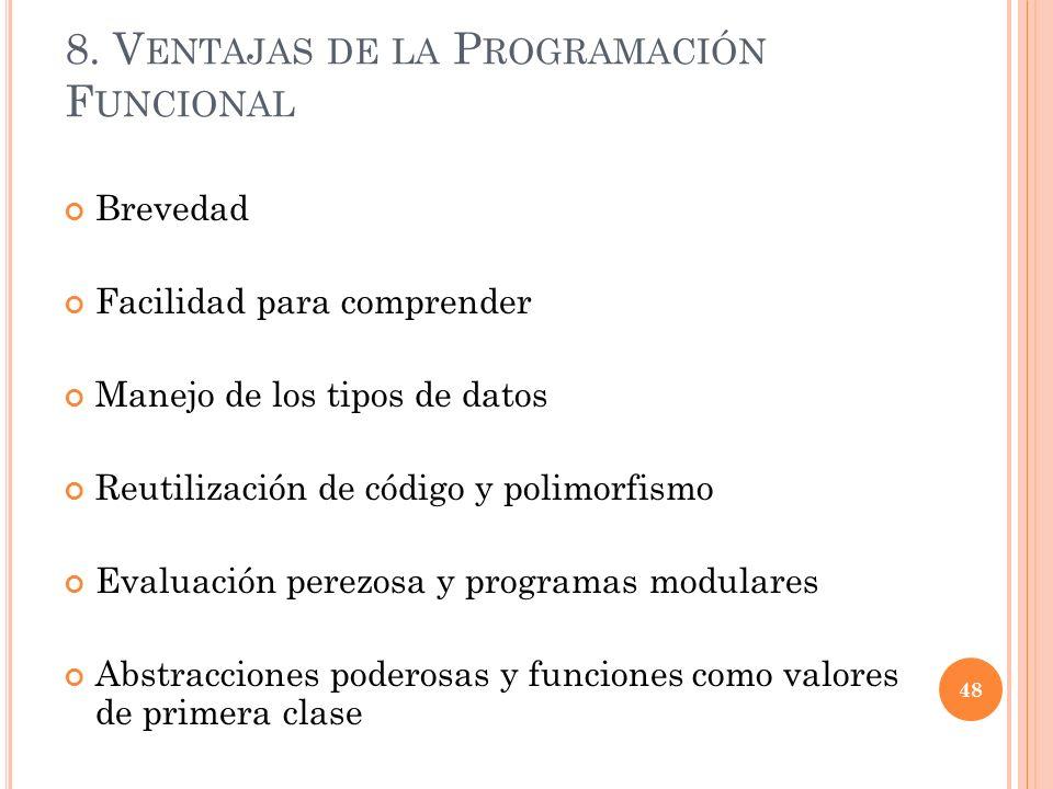 8. Ventajas de la Programación Funcional