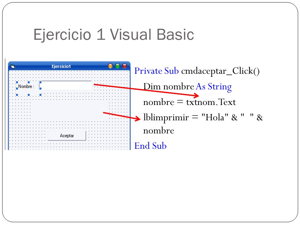 Ejercicio 1 Visual Basic