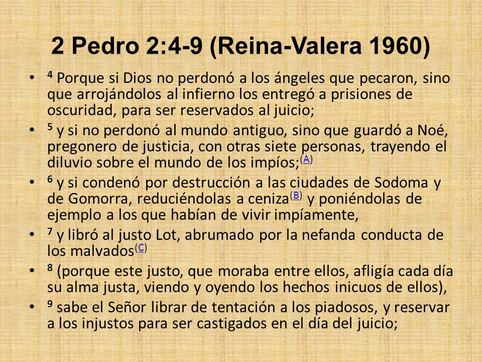 2 Pedro 2:4-9 (Reina-Valera 1960)