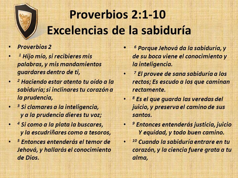 Proverbios 2:1-10 Excelencias de la sabiduría