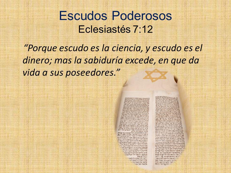 Escudos Poderosos Eclesiastés 7:12