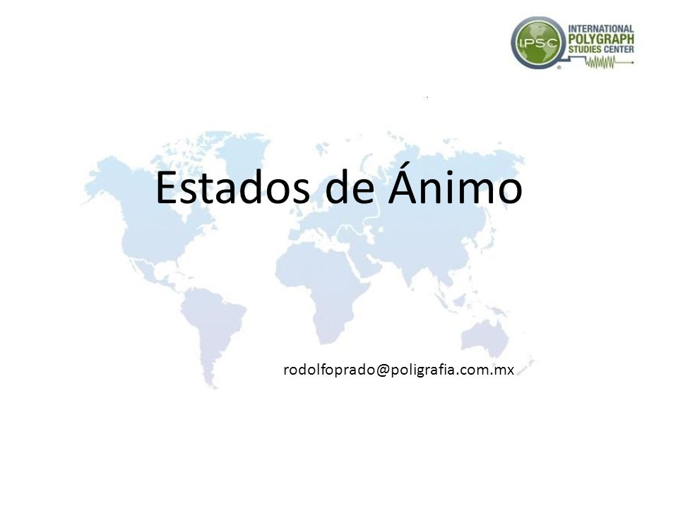 Estados de Ánimo rodolfoprado@poligrafia.com.mx