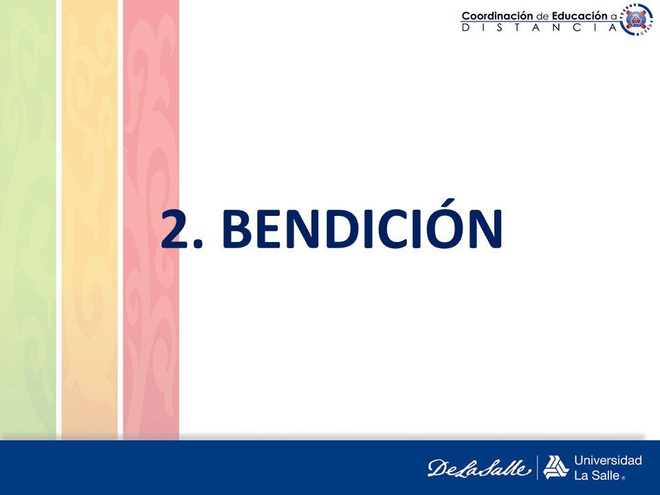 2. BENDICIÓN