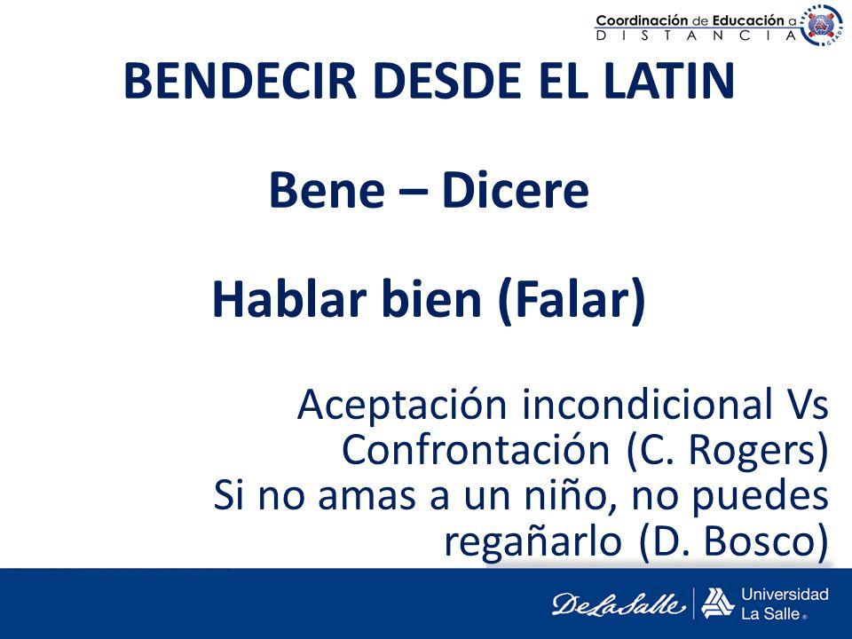 BENDECIR DESDE EL LATIN