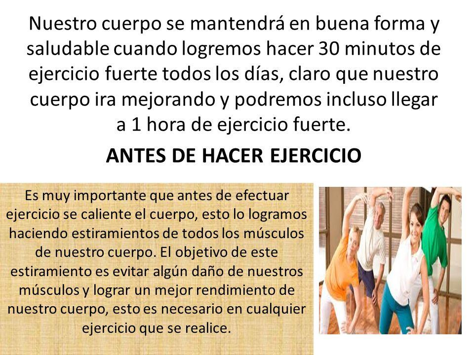 ANTES DE HACER EJERCICIO