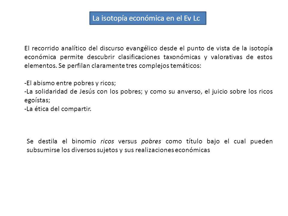 La isotopía económica en el Ev Lc