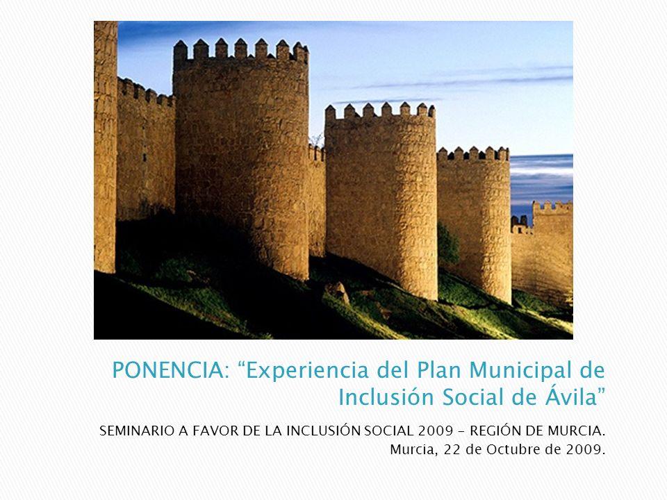 PONENCIA: Experiencia del Plan Municipal de Inclusión Social de Ávila