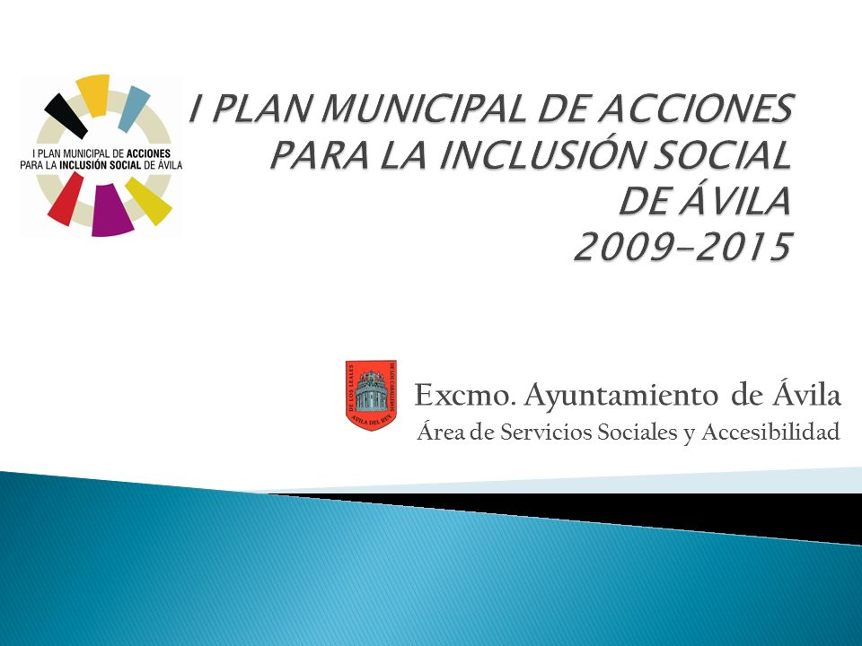 I PLAN MUNICIPAL DE ACCIONES PARA LA INCLUSIÓN SOCIAL DE ÁVILA 2009-2015