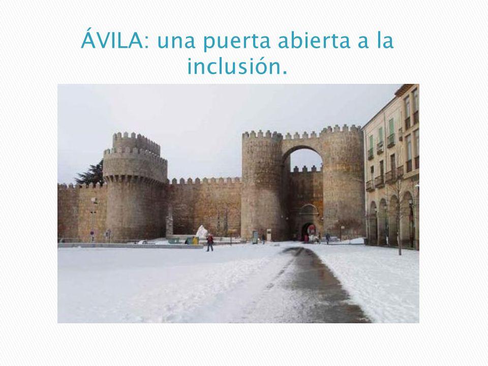 ÁVILA: una puerta abierta a la inclusión.