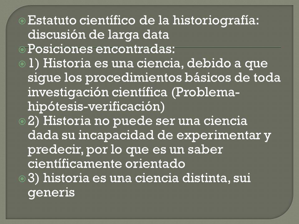 Estatuto científico de la historiografía: discusión de larga data