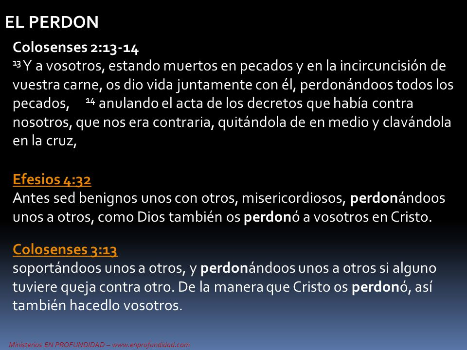 EL PERDON Colosenses 2:13-14