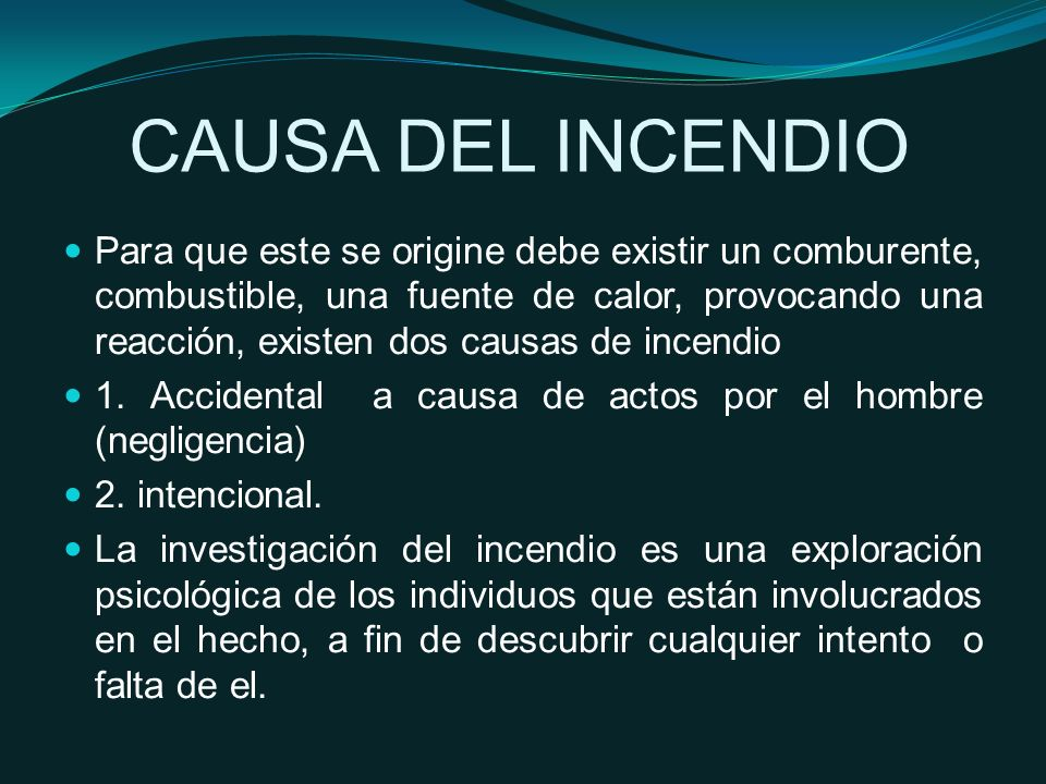 CAUSA DEL INCENDIO