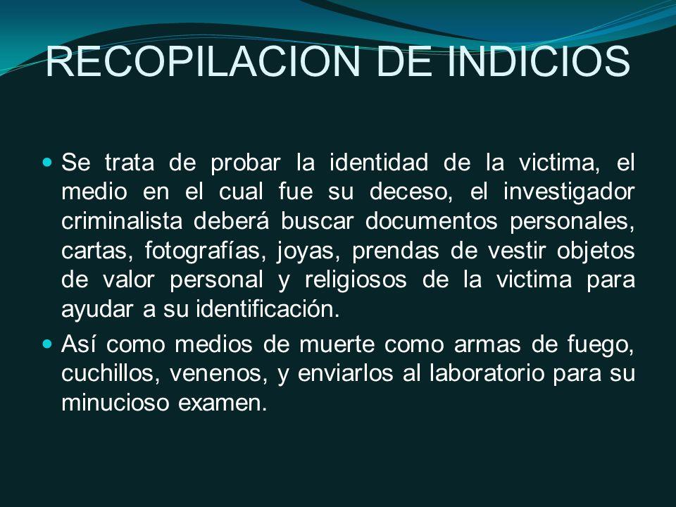 RECOPILACION DE INDICIOS