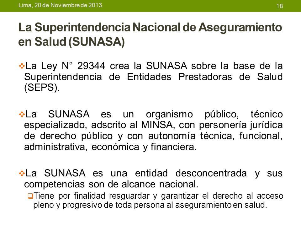 La Superintendencia Nacional de Aseguramiento en Salud (SUNASA)